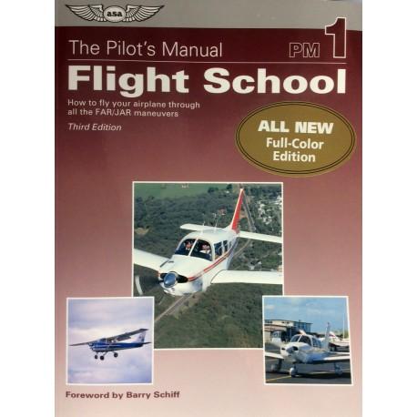 The Pilots Manual - Flight School